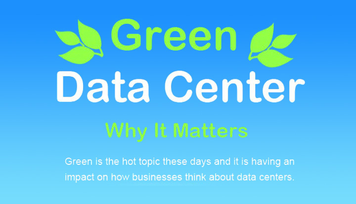 Green Data Center Why It Matters?