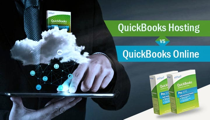 Comparing QuickBooks Hosting With QuickBooks Online