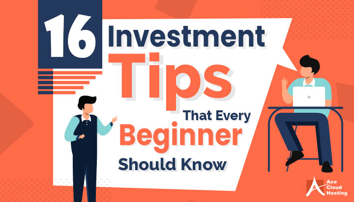 16 Investment Tips That Every Beginner Should Know