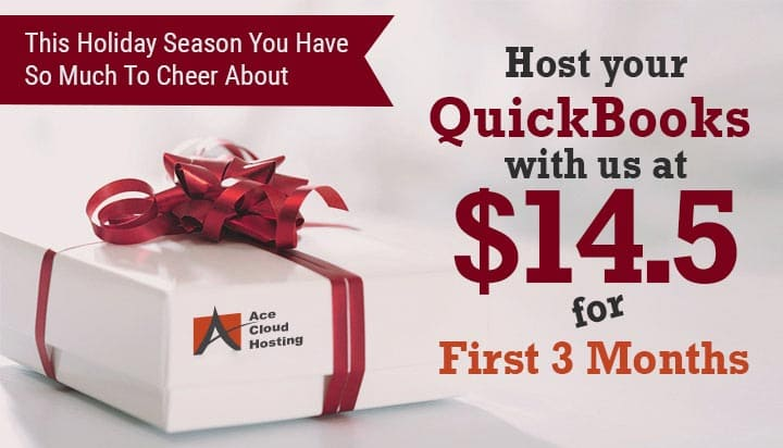 Holiday Season Offer QuickBooks Hosting @ $14.5 for First 3 Months