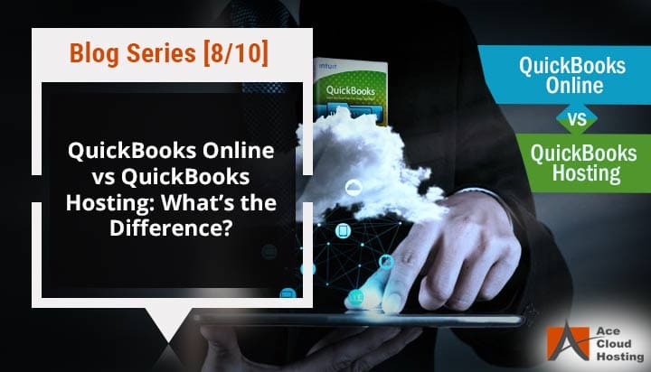QuickBooks Online vs QuickBooks Hosting: What's the Difference