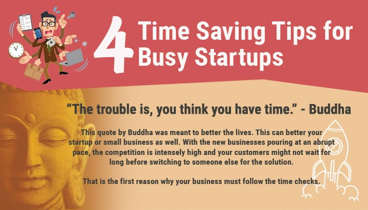 4 Time Saving Tips for Busy Startups