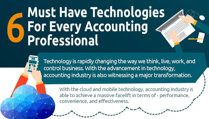 Must-Have Technologies For Today's Accounting Professional