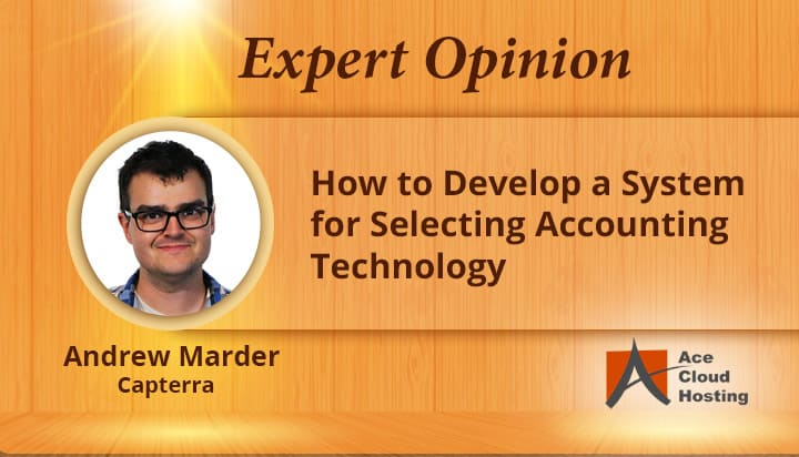 How to Develop a System for Selecting Accounting Technology