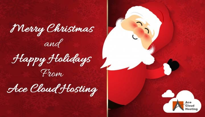 Merry Christmas and Happy Holidays from Ace Cloud Hosting