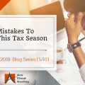 mistakes to avoid in tax season 2018