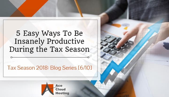 tips-to-boost-productivity-in-tax-season