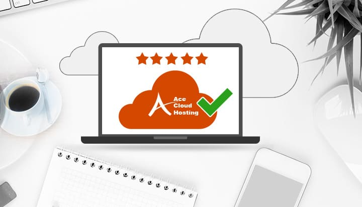 7 Reason You Should Switch to Ace Cloud Hosting