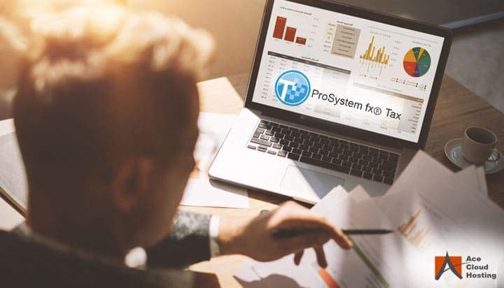6 Benefits of Hosting ProSystem fx Tax on Cloud