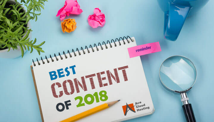 2018's Top Content from Ace Cloud Hosting Blog