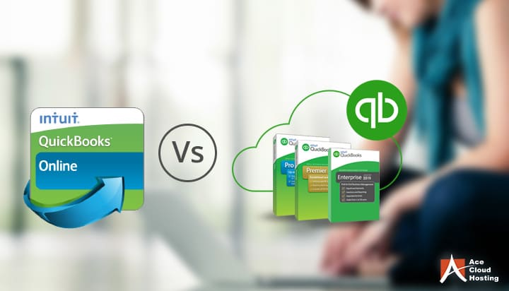 Learn Why QuickBooks Hosting is Better than QuickBooks Online