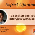 Tax Season and Technology: Interview with Doug Sleeter