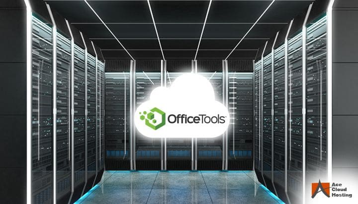 Benefits of OfficeTools Hosting