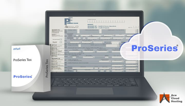 ProSeries Tax Software Hosting: All You Need for Tax Filing