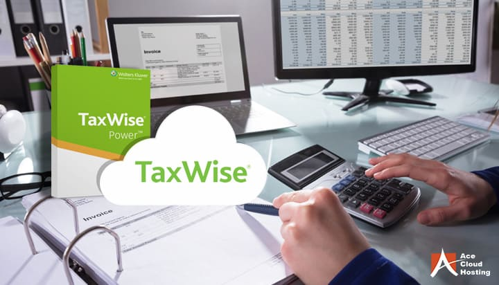 Top 5 Benefits of TaxWise Hosting