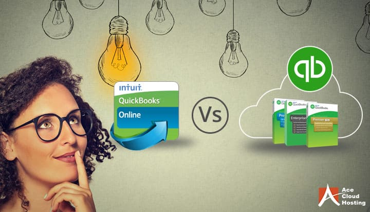 QBO vs QuickBooks Hosting: What's the Right Choice for Your Business