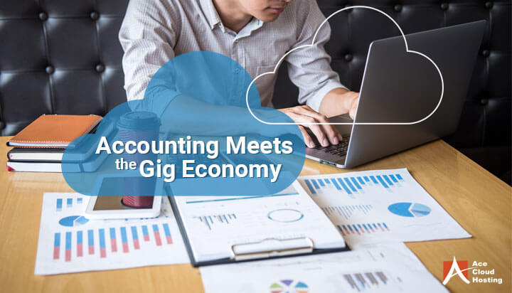Accounting Meets The Gig Economy: How Cloud Brings Them Together