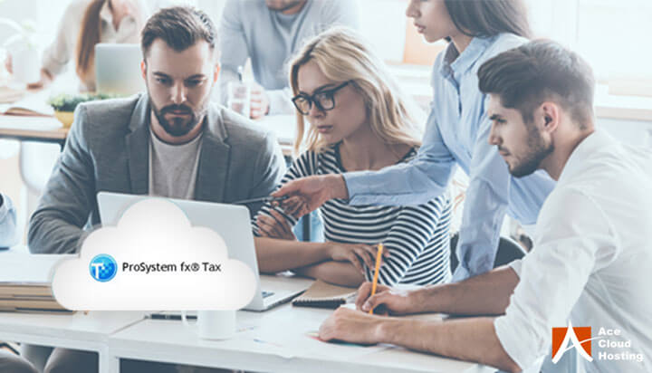 Top 5 Features Of CCH ProSystem fx Tax Software Along With Cloud Benefits
