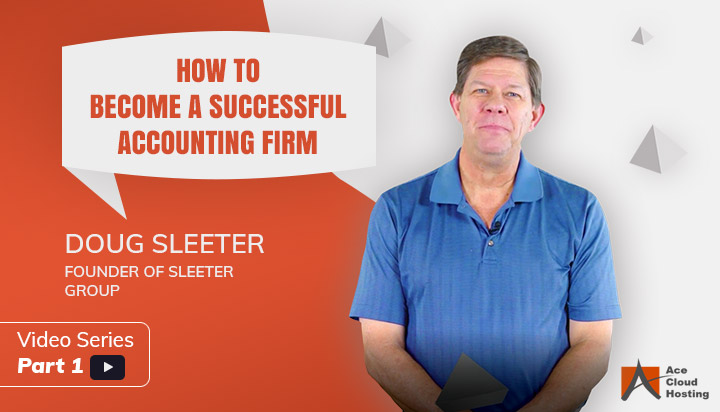 Doug Sleeter's Advice on How To Become A Better Accounting Firm
