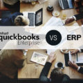QuickBooks Enterprise or an ERP: What Should You Choose for Your Business?