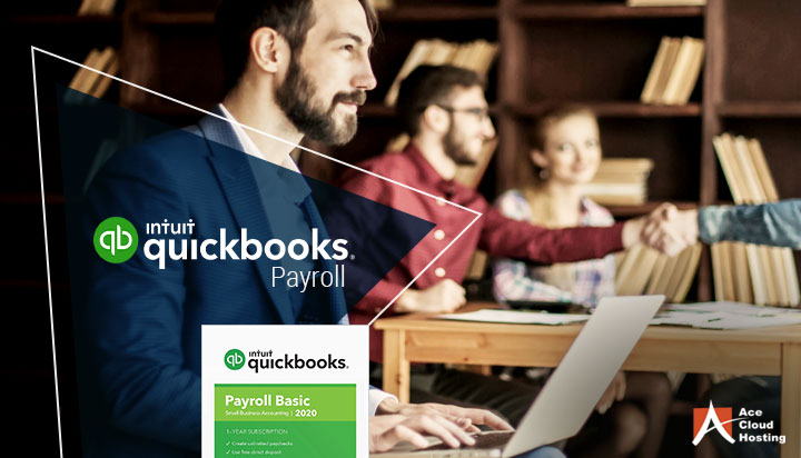 5 Benefits Of Using QuickBooks Payroll Software In Your Business