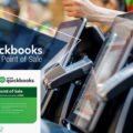 Top 6 Features of QuickBooks POS Multi-Store
