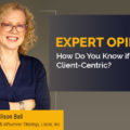 How Do You Know If Your Firm is Client-Centric?