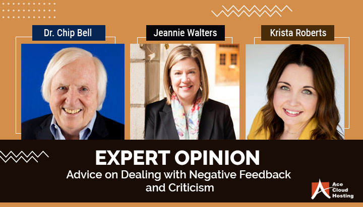 Expert Opinion - Do You Ever Ask Your Customers for Feedback? How Do You Deal with Criticism?