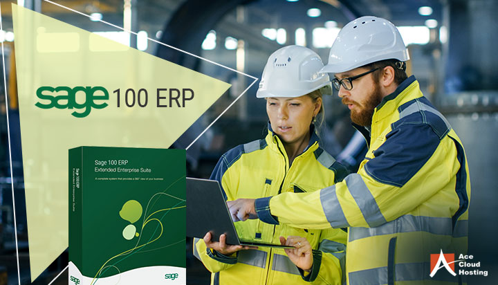 5 Benefits of Sage 100 ERP For Manufacturing Industry