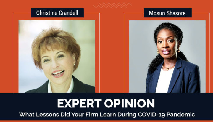 Expert Opinion - What Lessons Did Your Firm Learn During COVID-19 Pandemic