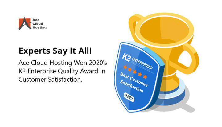 Ace Cloud Hosting Won Best Customer Satisfaction Award 2020 By K2 Enterprises