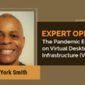 The Pandemic Effects on Virtual Desktop Infrastructure (VDI)