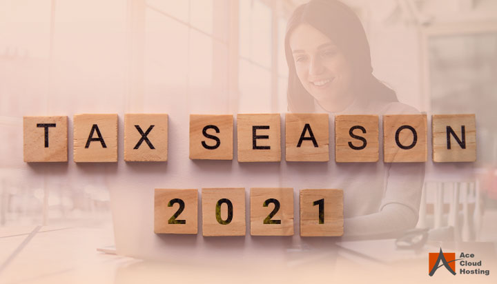 Tax Season 2021: What CPAs need to Know