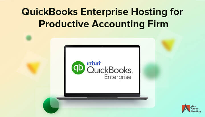 QuickBooks Enterprise Hosting for Productive Accounting Firm Blog