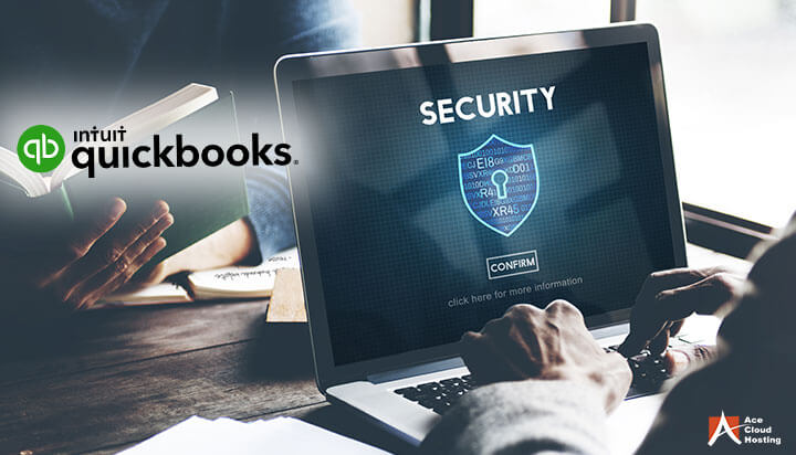How QuickBooks Hosting Is a Secure Solution For Businesses