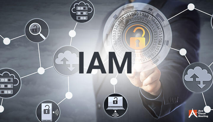 Identity and Access Management: All You Need To Know