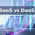 The Fundamental Differences between SaaS and DaaS