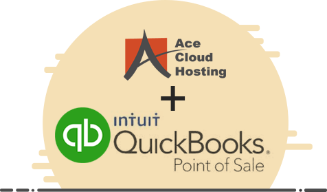 QuickBooks POS Cloud With Ace Cloud Hosting
