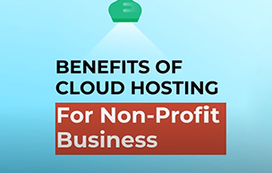 Benefits of cloud hosting for non-profit business