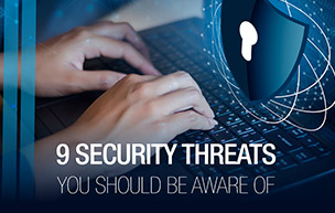 9 Security Threats You Should Be Aware Of